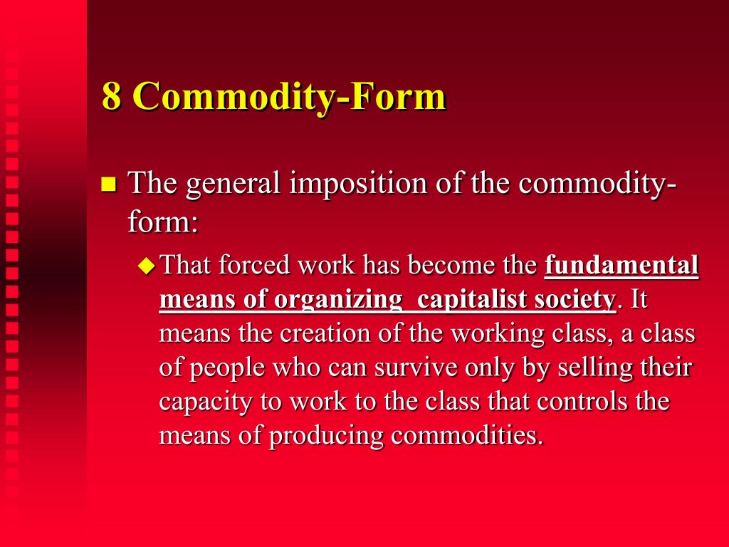 8 Commodity-Form