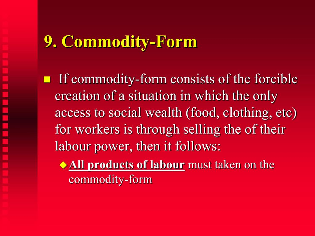 9. Commodity-Form