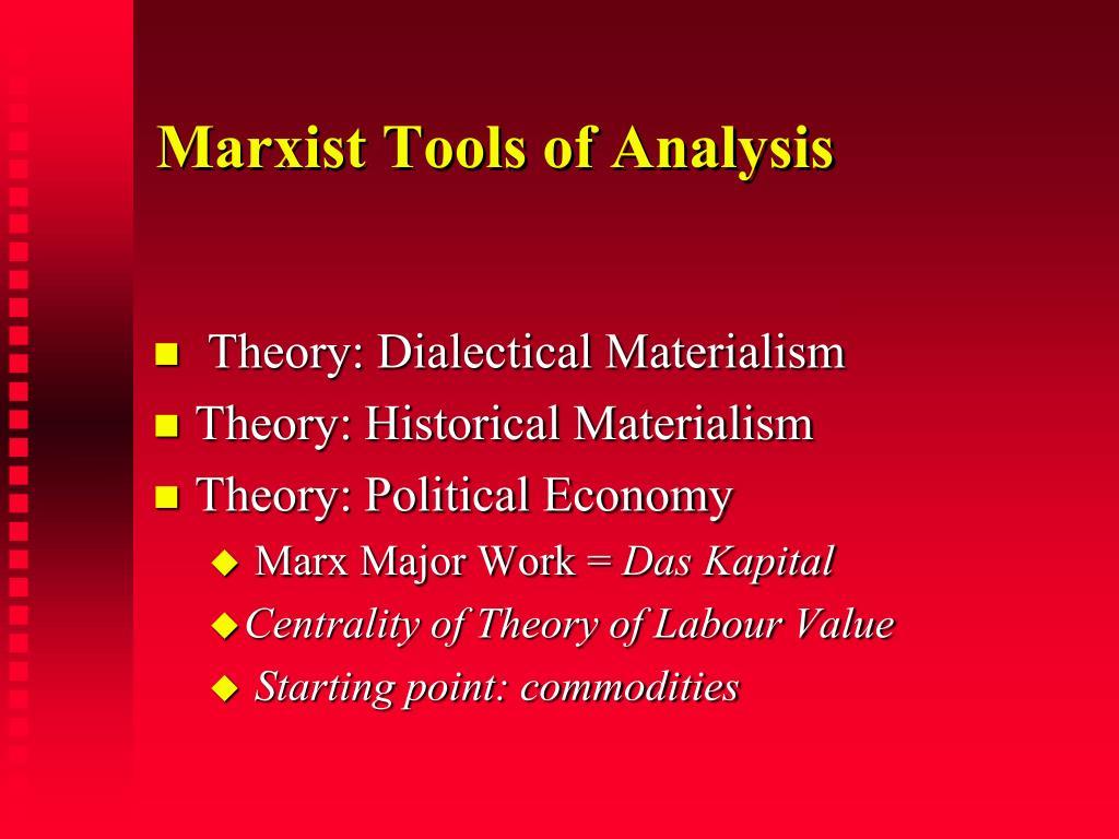 Marxist Tools of Analysis