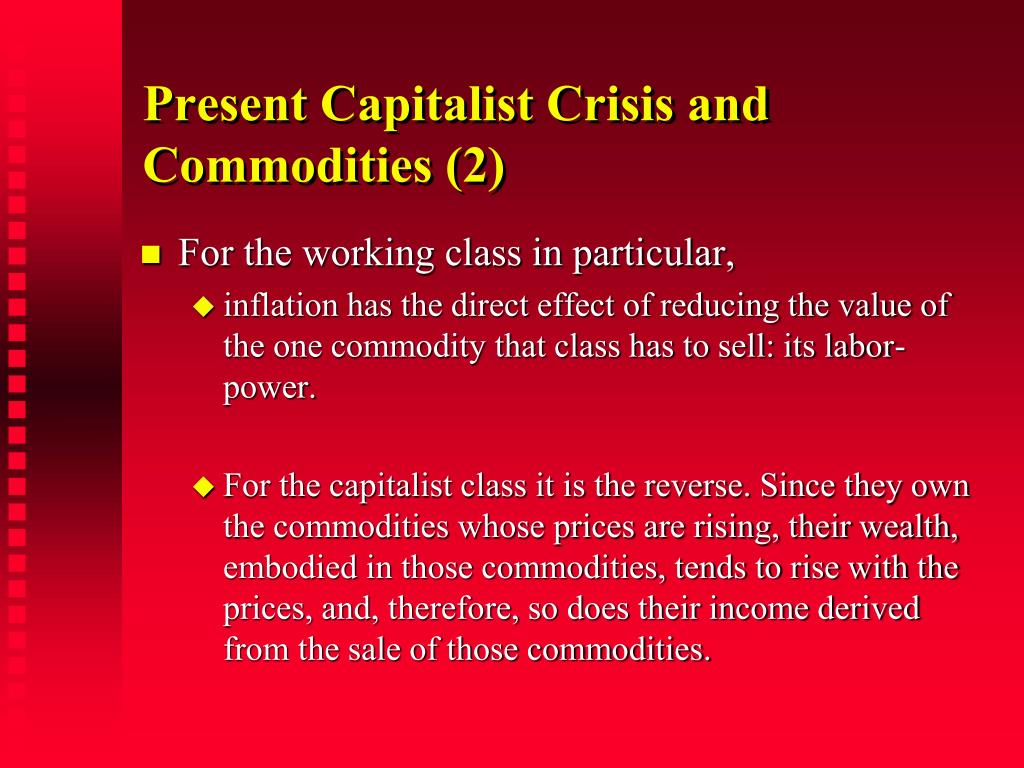 Present Capitalist Crisis and Commodities (2)