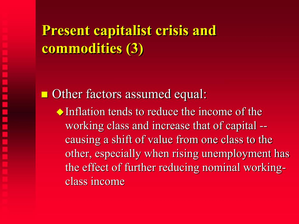 Present capitalist crisis and commodities (3)