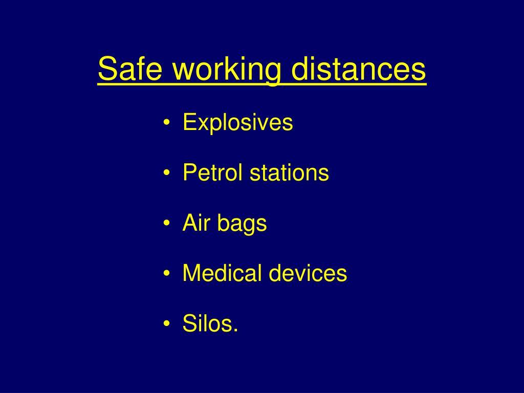 Safe working distances