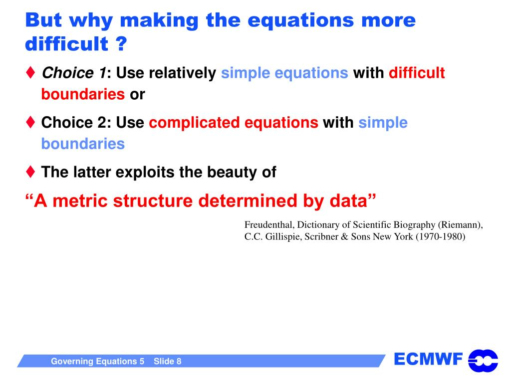 But why making the equations more difficult ?