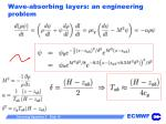 wave absorbing layers an engineering problem