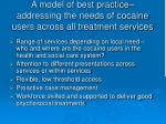 a model of best practice addressing the needs of cocaine users across all treatment services