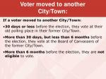 voter moved to another city town