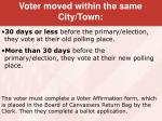 voter moved within the same city town