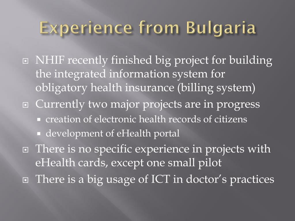 Experience from Bulgaria