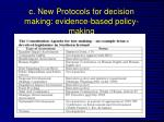 c new protocols for decision making evidence based policy making