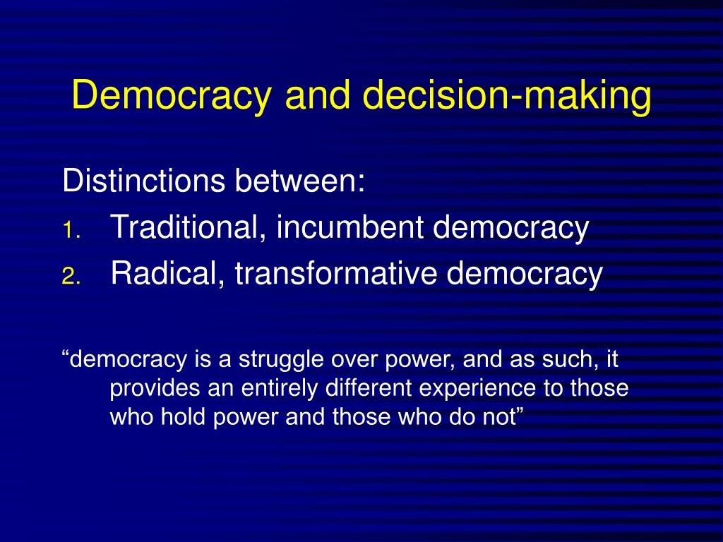 Democracy and decision-making