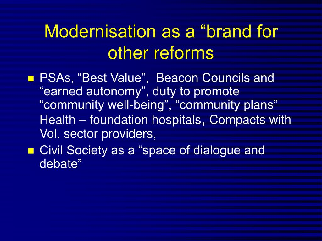 "Modernisation as a ""brand for other reforms"