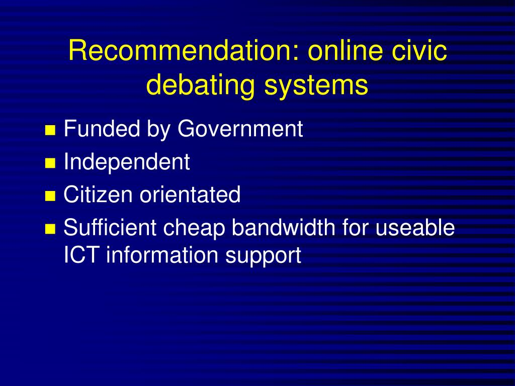 Recommendation: online civic debating systems
