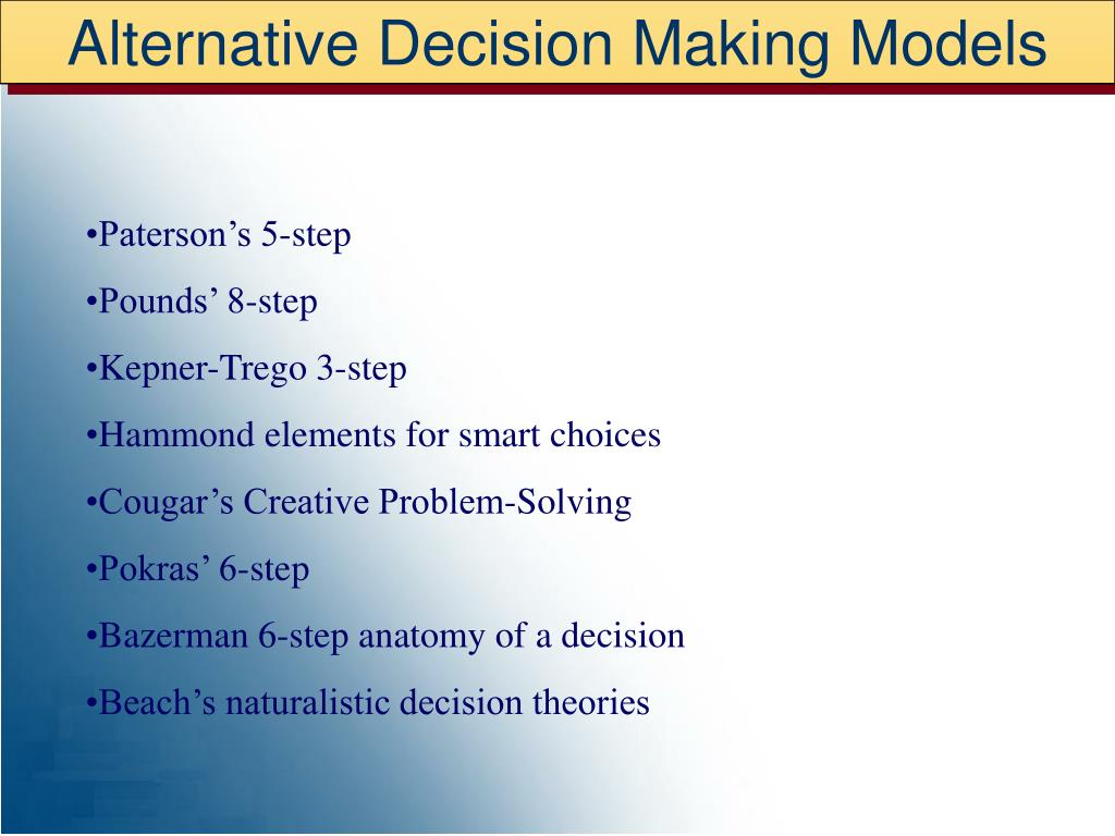 Alternative Decision Making Models