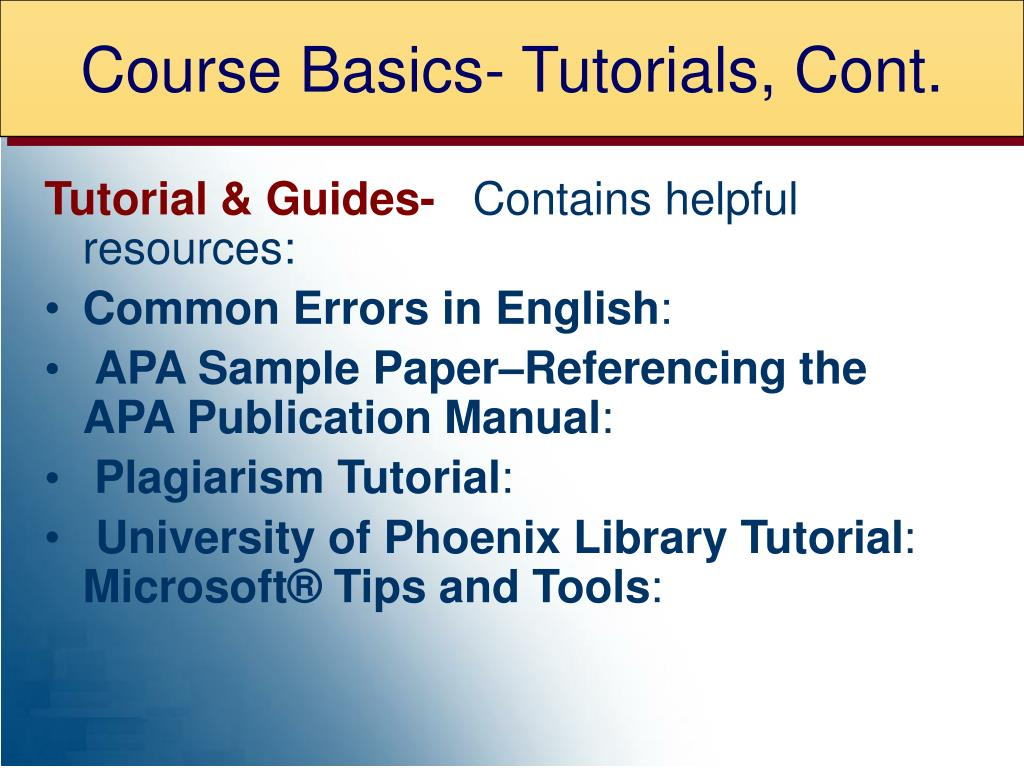 Course Basics- Tutorials, Cont.