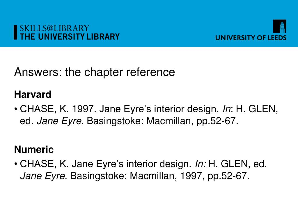 Answers: the chapter reference