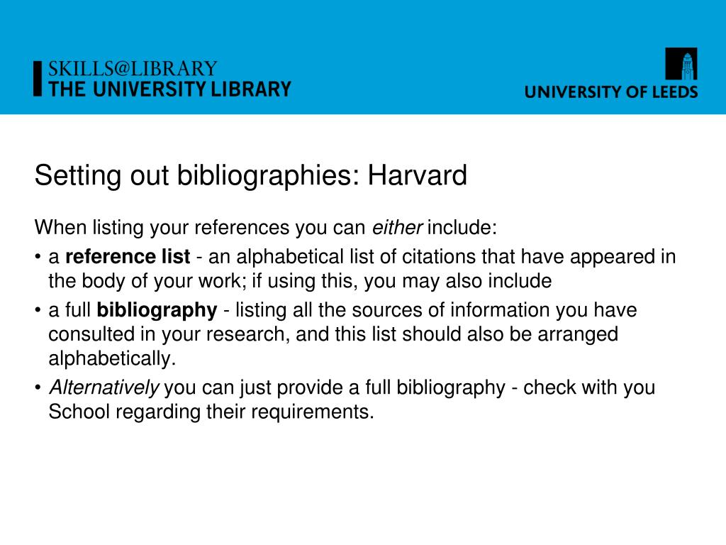Setting out bibliographies: Harvard