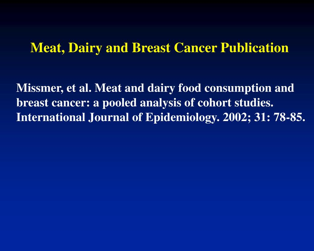 Meat, Dairy and Breast Cancer Publication