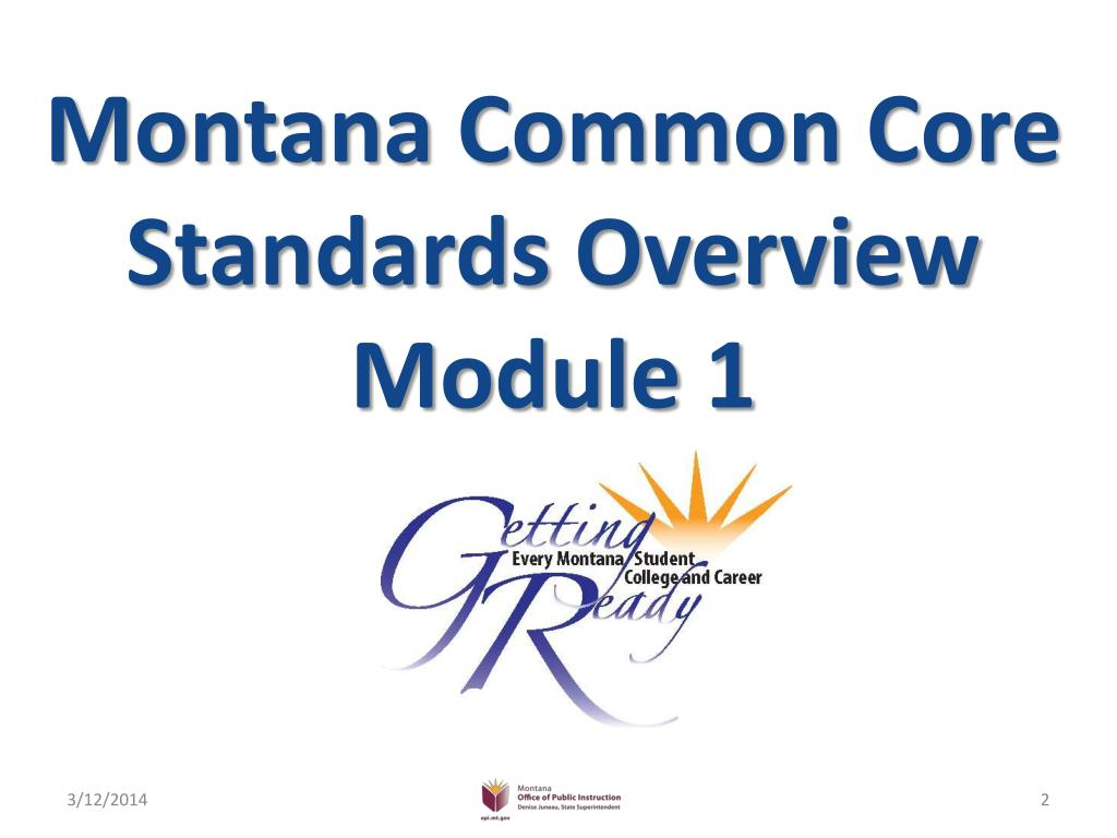 Montana Common Core Standards Overview Module 1