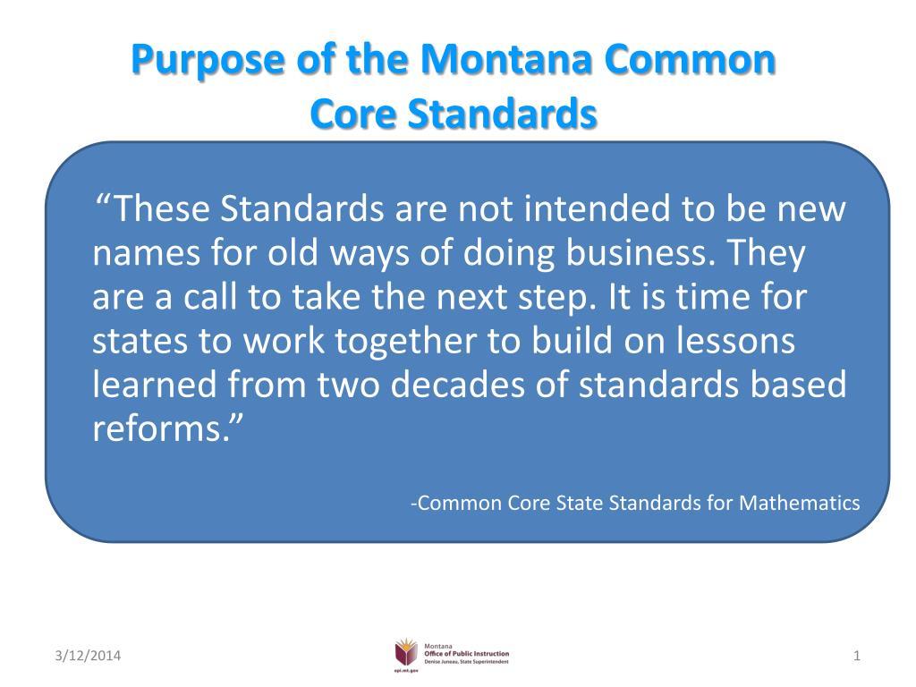 Purpose of the Montana Common Core Standards
