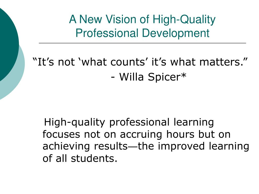 A New Vision of High-Quality Professional Development