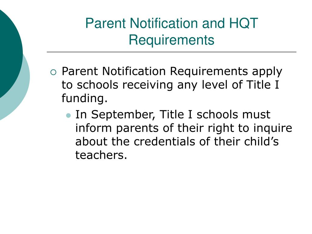 Parent Notification and HQT Requirements