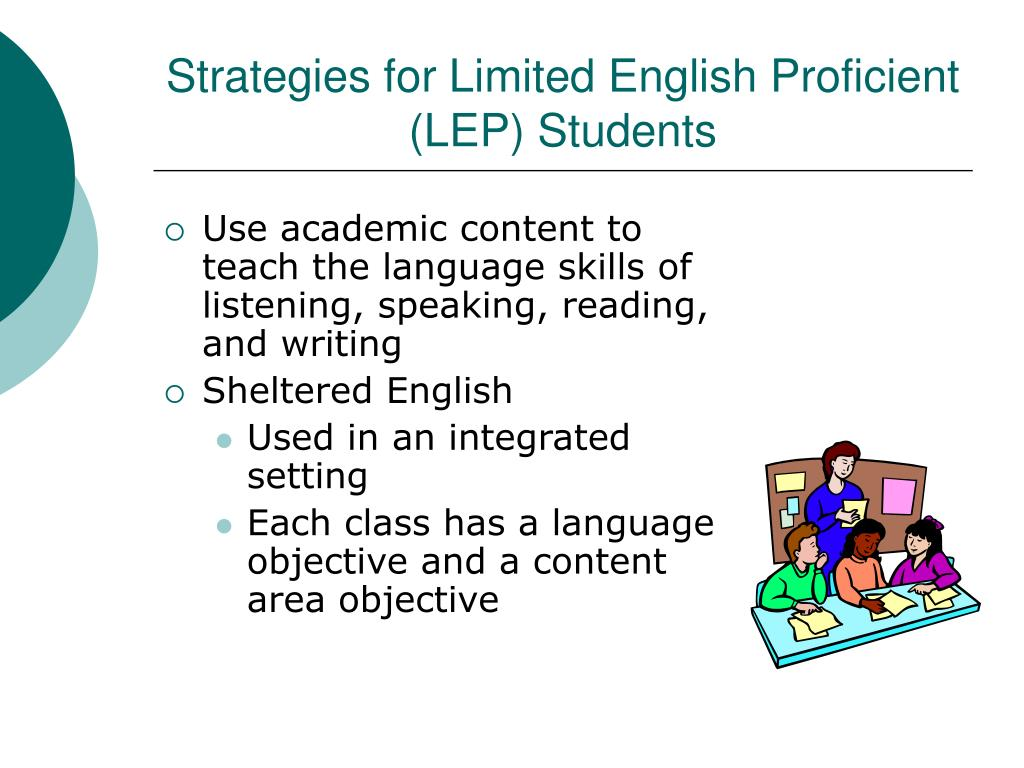 Strategies for Limited English Proficient (LEP) Students