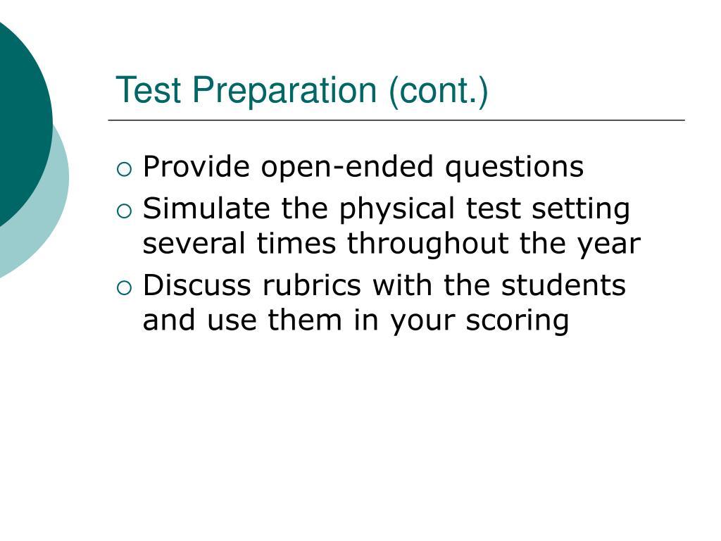 Test Preparation (cont.)
