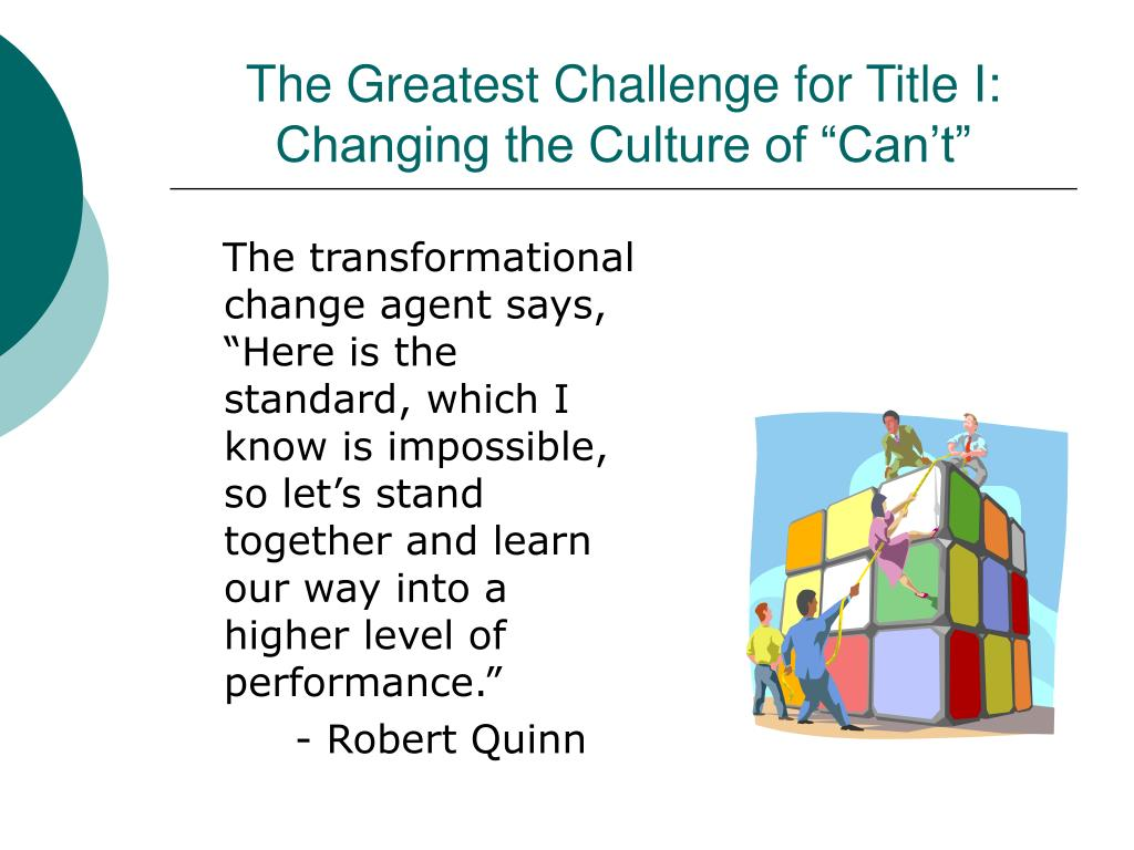 """The Greatest Challenge for Title I: Changing the Culture of """"Can't"""""""