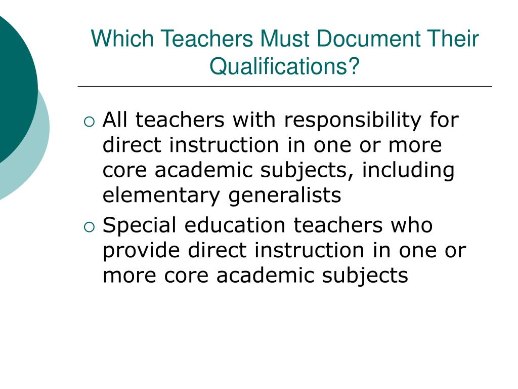 Which Teachers Must Document Their Qualifications?