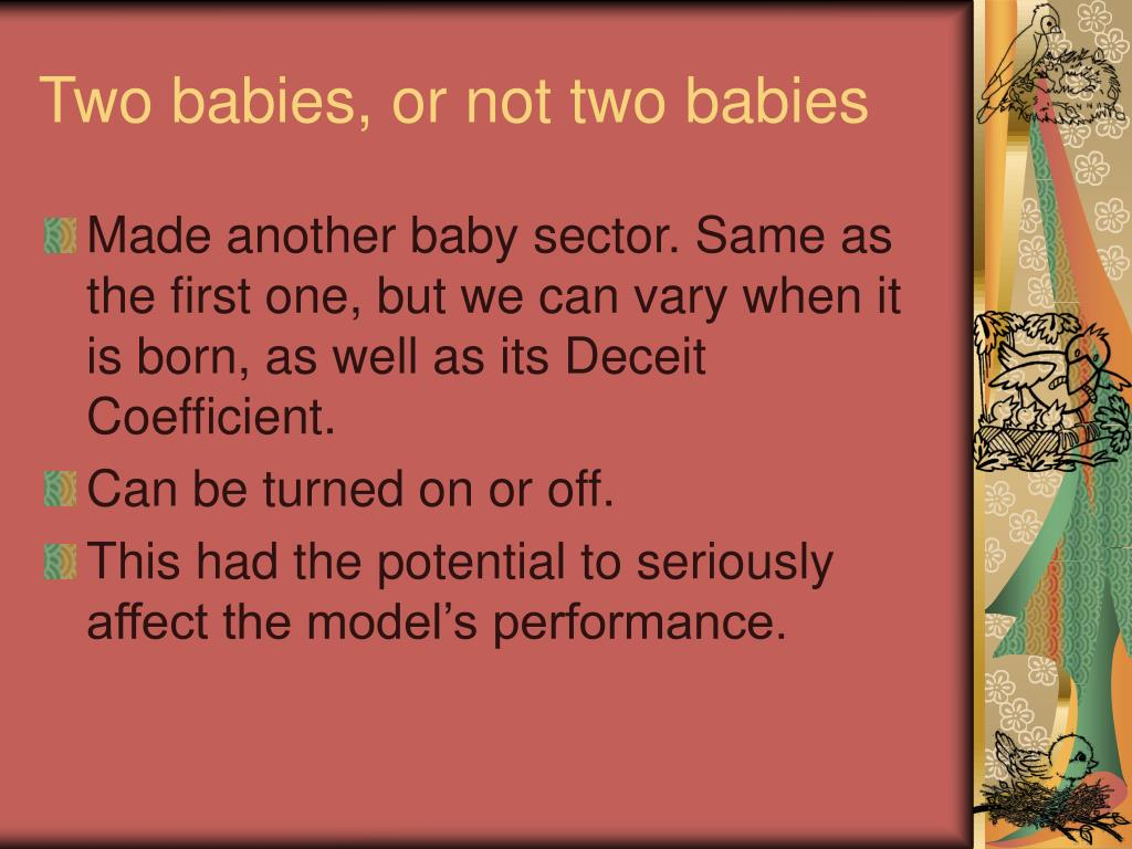 Two babies, or not two babies