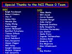 special thanks to the nci phase 0 team7