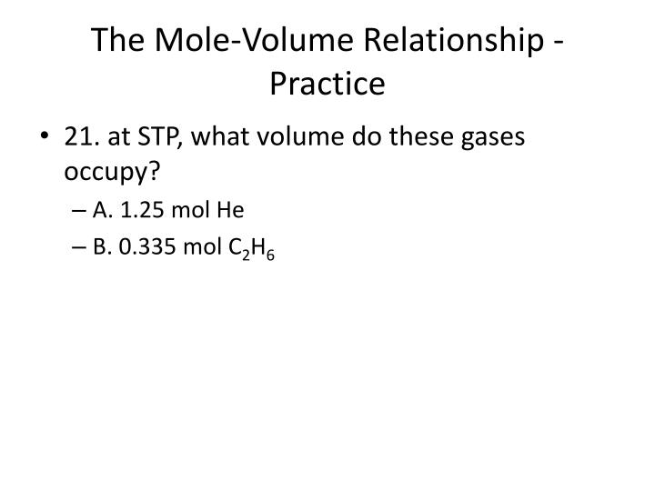 The Mole-Volume Relationship - Practice