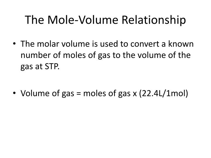 The Mole-Volume Relationship