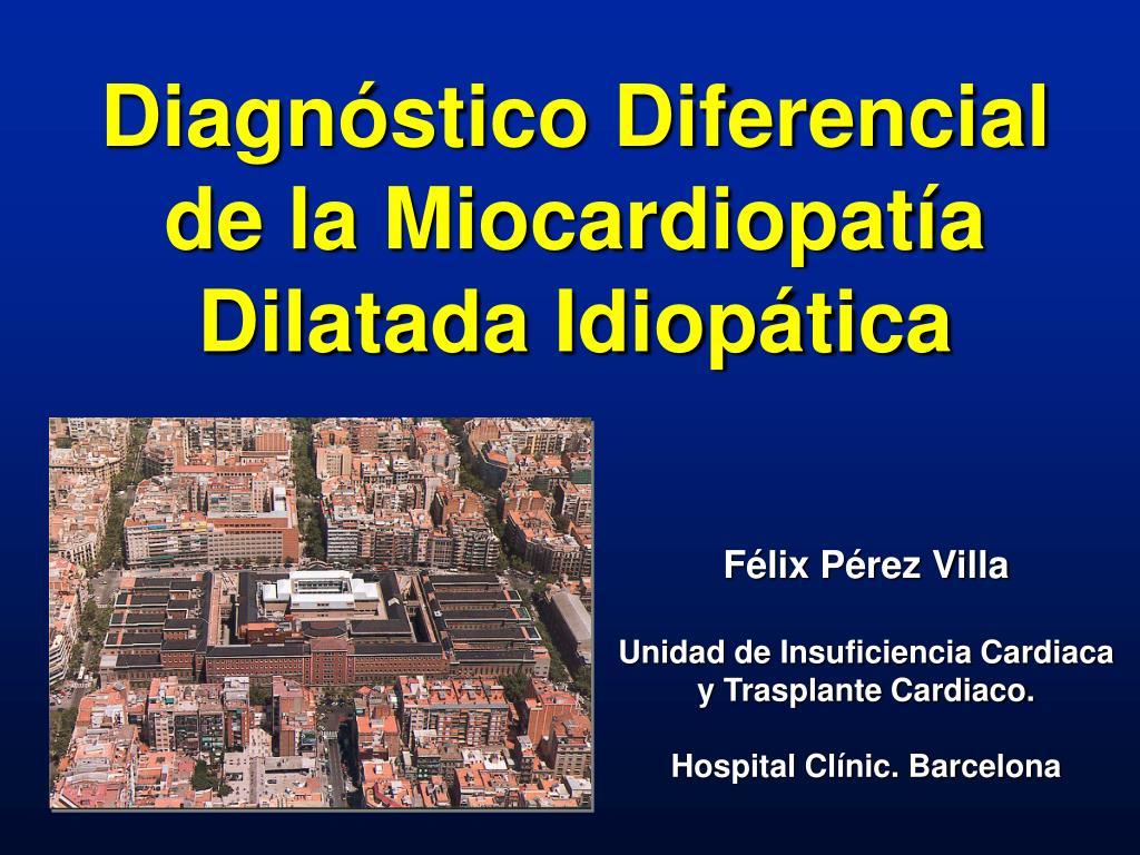 Diagnóstico Diferencial de la Miocardiopatía Dilatada Idiopática