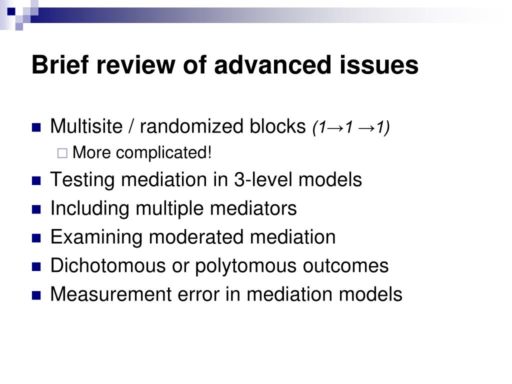 Brief review of advanced issues