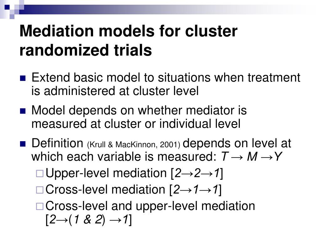 Mediation models for cluster randomized trials
