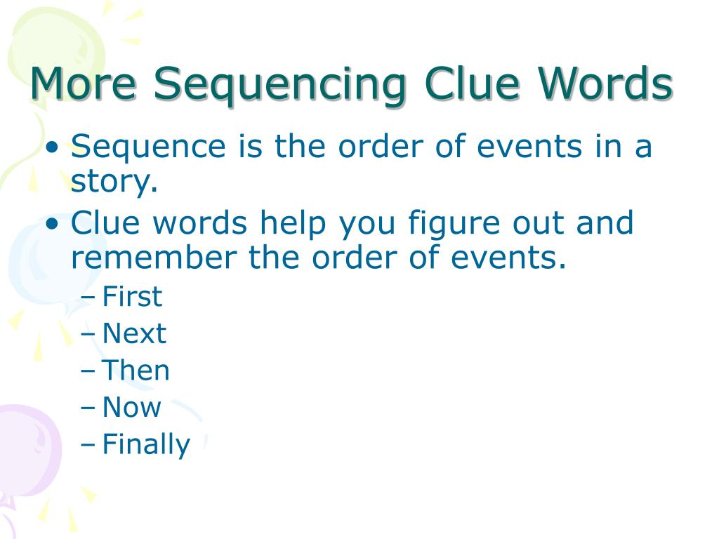 More Sequencing Clue Words