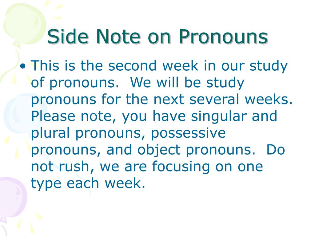 Side Note on Pronouns