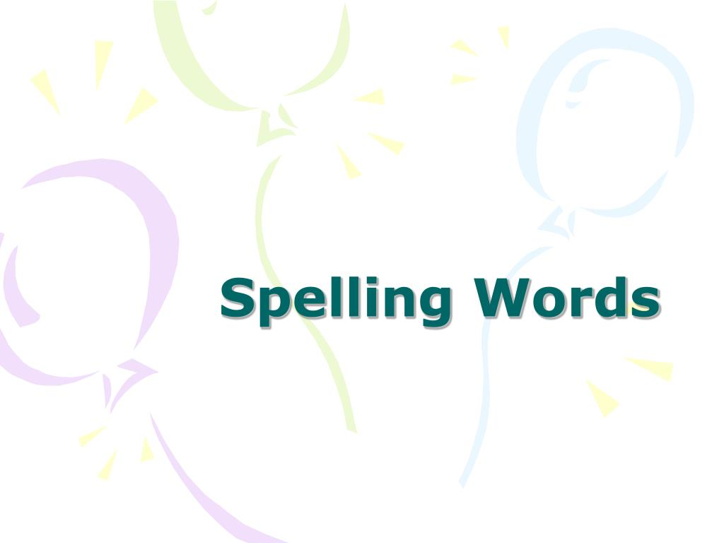 Spelling Words