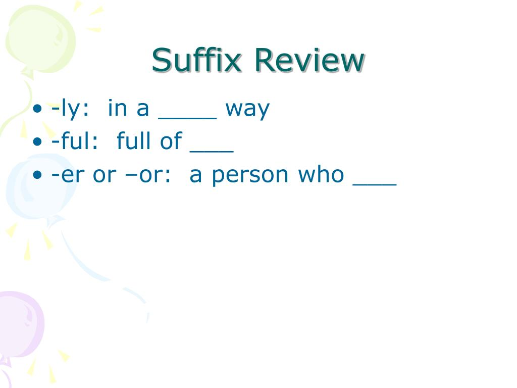 Suffix Review