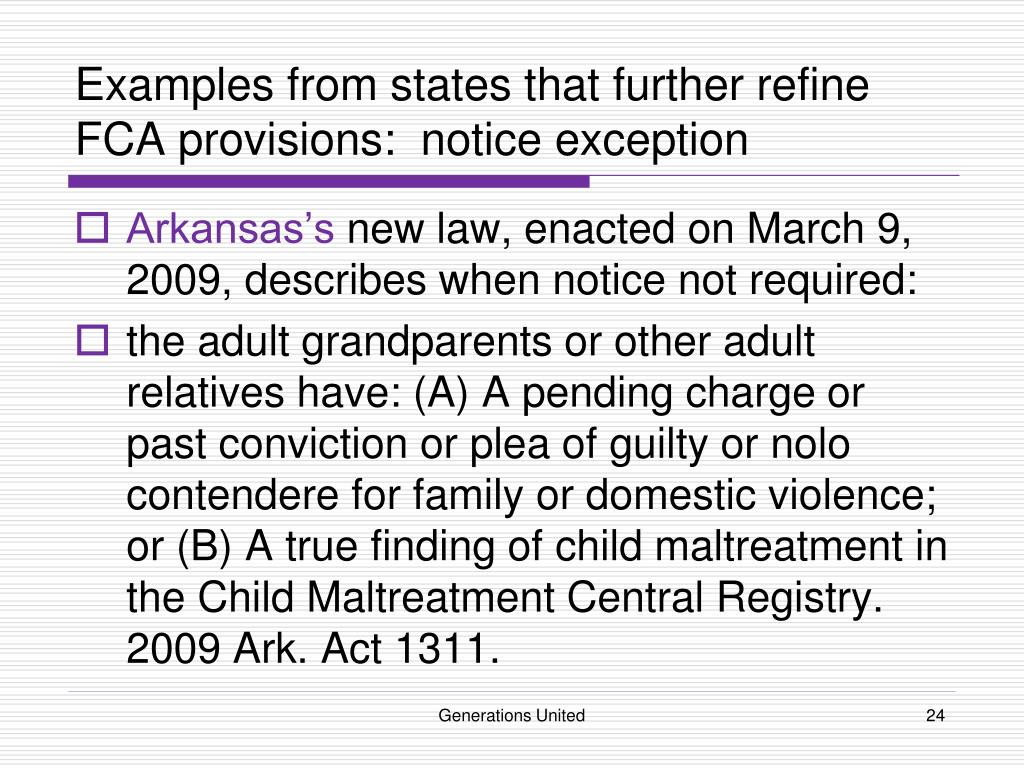 Examples from states that further refine FCA provisions:  notice exception