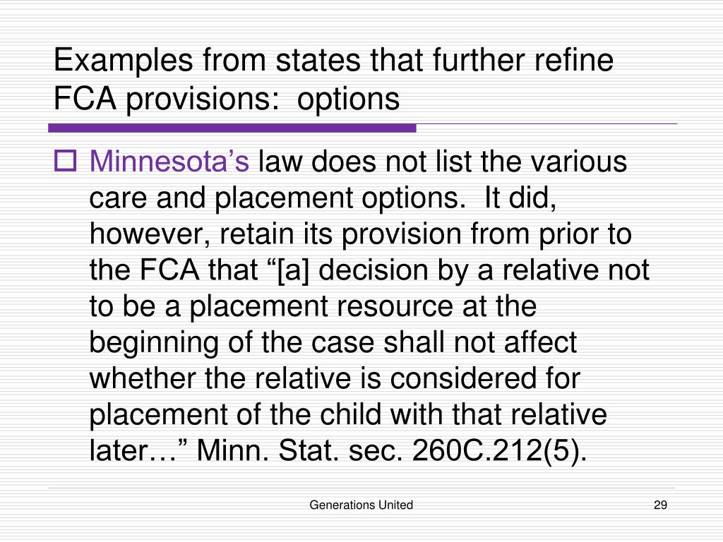 Examples from states that further refine FCA provisions:  options