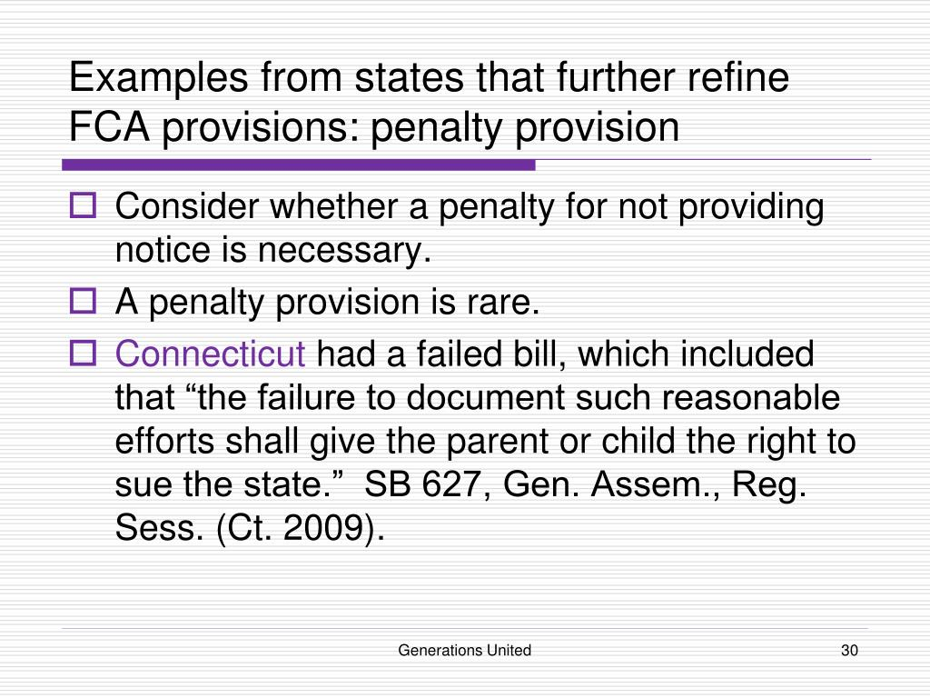 Examples from states that further refine FCA provisions: penalty provision