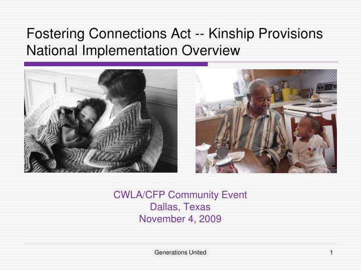 Fostering connections act kinship provisions national implementation overview