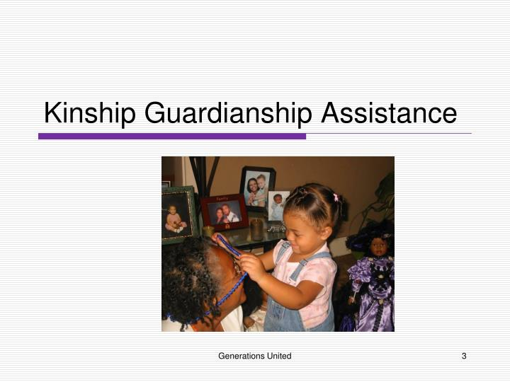 Kinship guardianship assistance