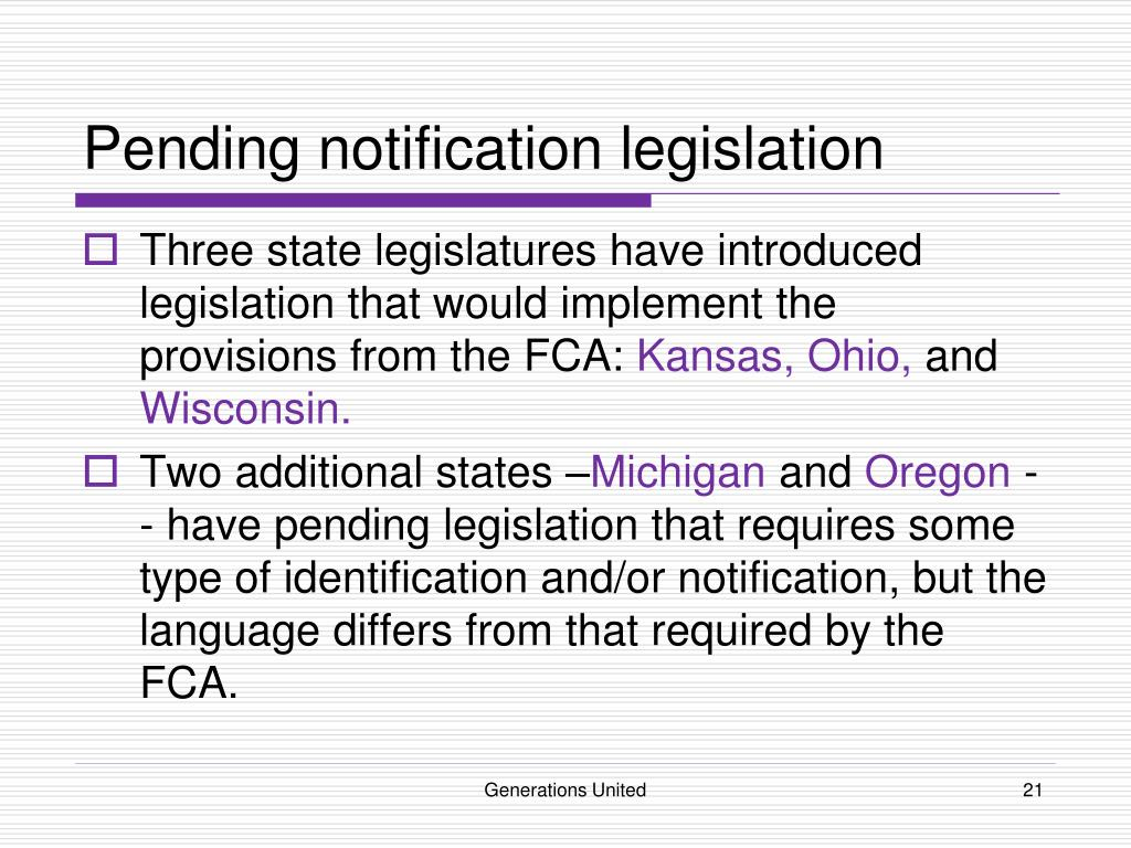 Pending notification legislation