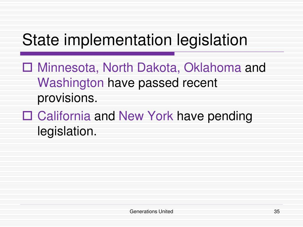 State implementation legislation