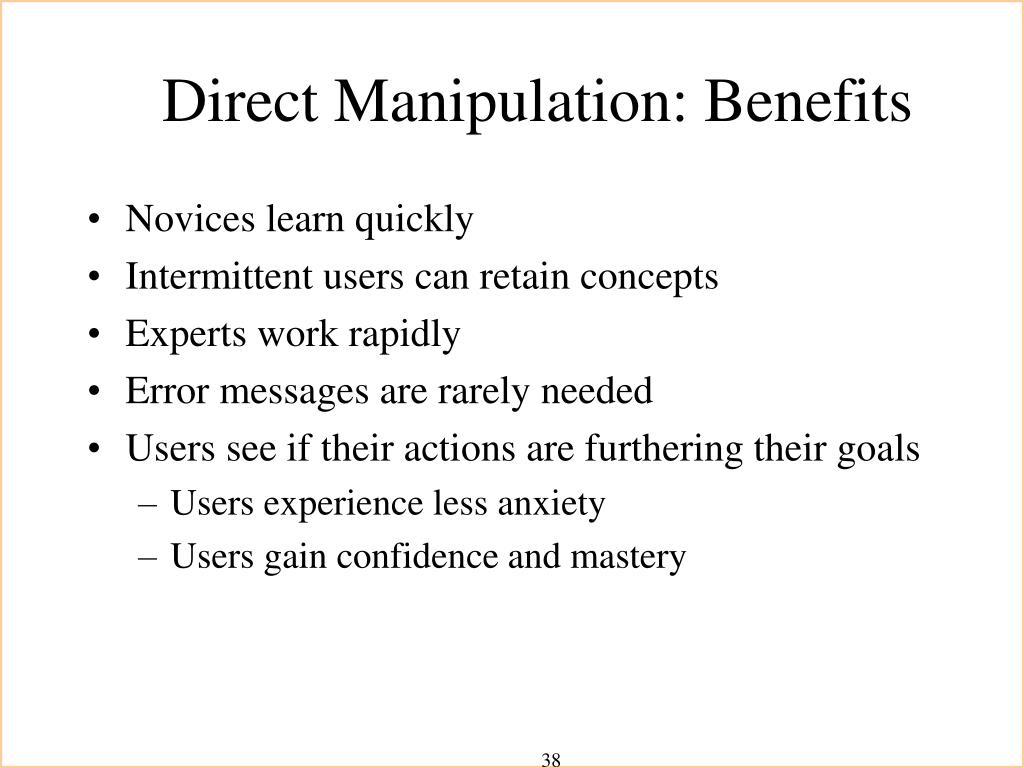 Direct Manipulation: Benefits