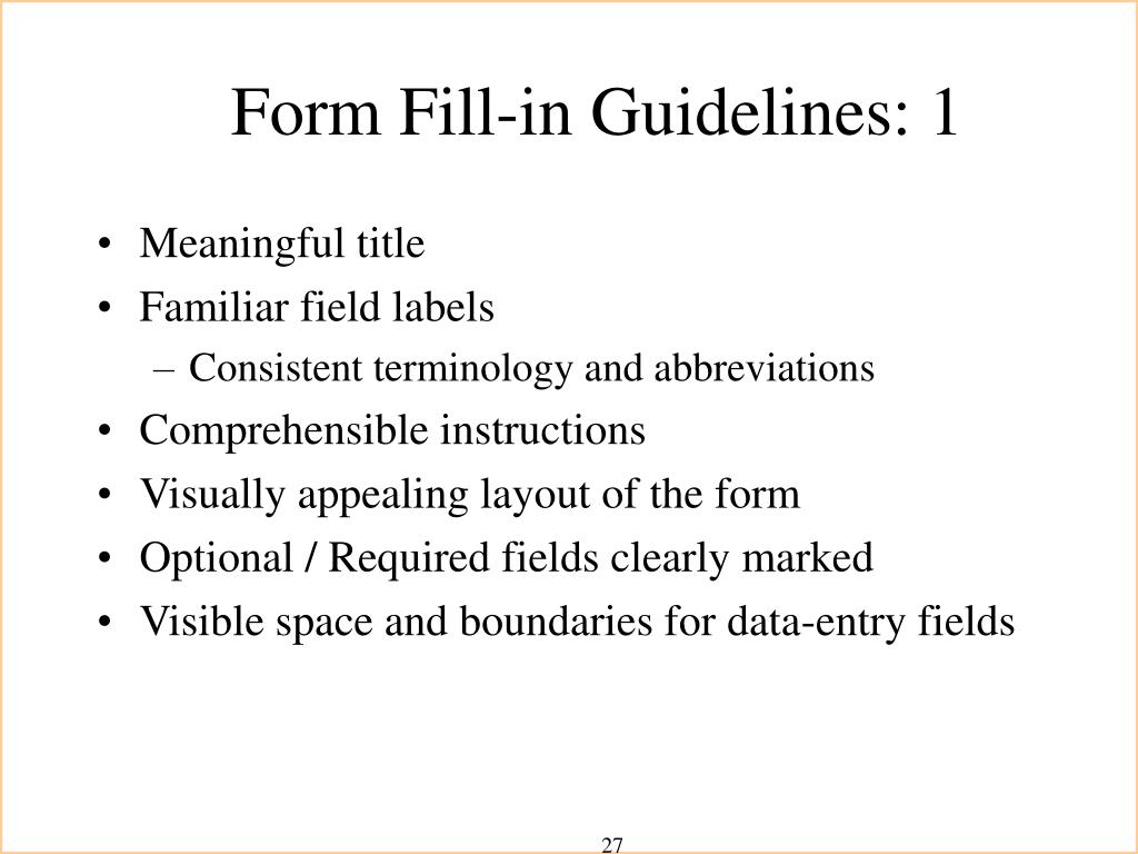 Form Fill-in Guidelines: 1