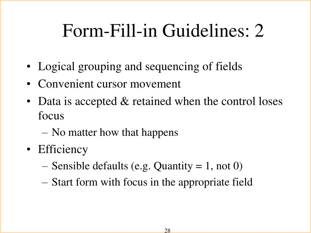 Form-Fill-in Guidelines: 2
